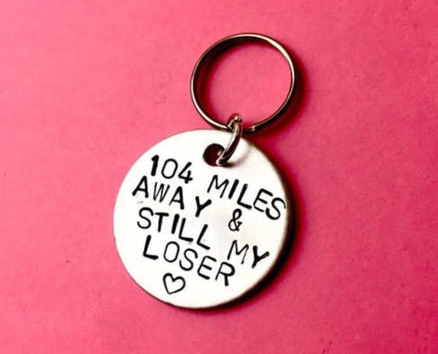 Personalised long distance gift for boyfriend keychain miles away still my loser