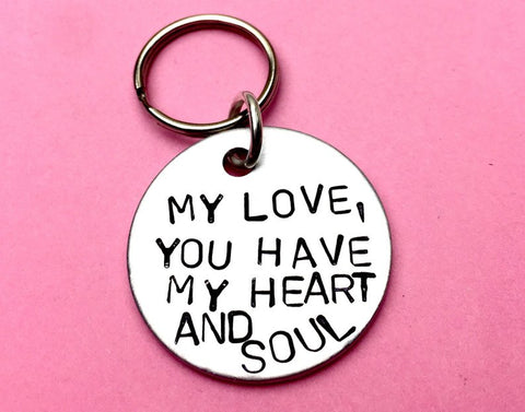 My love, you have my heart and soul - Keychain Gift for Boyfriend