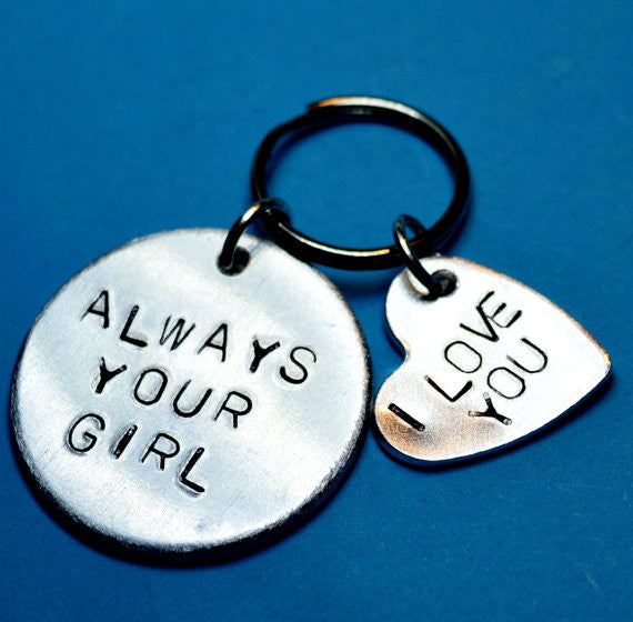 "Keychains - Keyring ""Always Your Girl"" With ""I Love You"" Heart - Hand Stamped Boyfriend Gift With Quote"