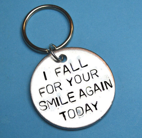 Keyrings - Boyfriend/Girlfriend Gift - I Fall For Your Smile Again Today