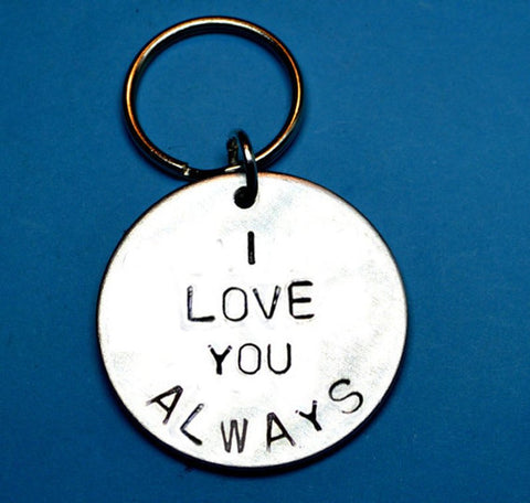 I love you always - Keyring i love you always, romantic quote on the gift,  romantic gift ideas , romantic keyring , gift idea for boyfriend ,husband gift anniversary gifts best friend gifts stamped keychains Personalised gifts gift shop UK Handmade Artisian handmade gifts hand stamped keychains ,anniversary gift for him ,hubby gift for anniversary