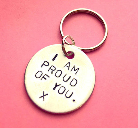 i am proud of you - keychain - gift