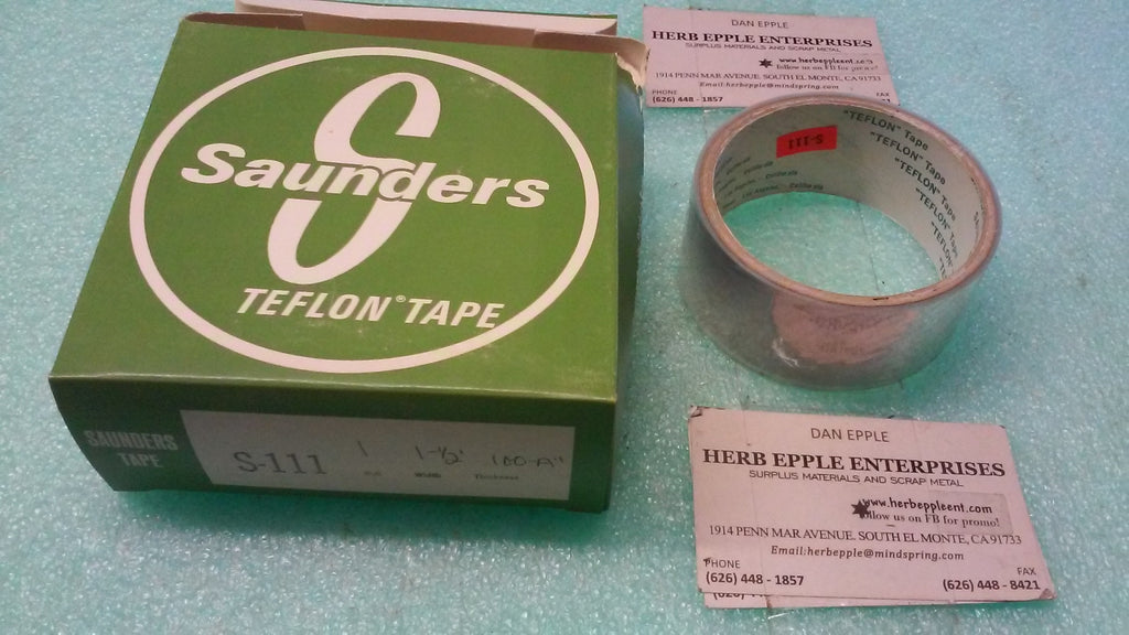 "LOT OF 18 NEW, SAUNDERS TEFLON TAPE S-111, WIDTH 1-1/2"", THICKNESS 100-A"