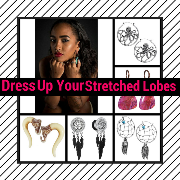 Dress Up Your Stretched Lobes with Dangles, Hangers, Weights and MORE