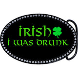 Austrian Crystal Irish I Was Drunk Belt Buckle