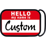Custom Red Hello My Name Is Belt Buckle