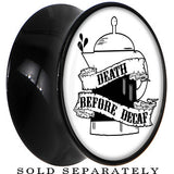 Death Before Decaf Saddle Plug in Black Acrylic