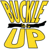 BUCKLE UP Temporary Tattoo 2x2