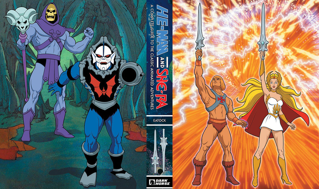 He-Man and She-Ra: A Complete Guide to the Classic Animated Adventures LIMITED EDITION pre-order
