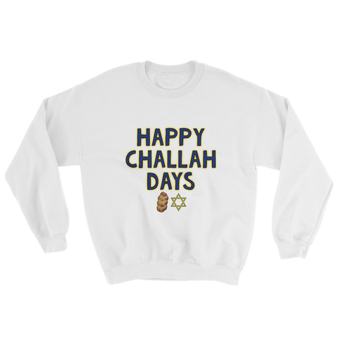 """Happy Challah Days"" Crew Neck"