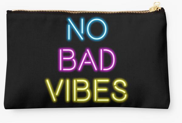 No Bad Vibes Pouch