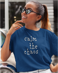 Calm The Chaos Ladies' Tee