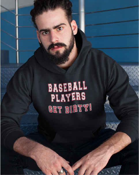 BASEBALL PLAYERS GET DIRTY! Men's Pullover Hoodie