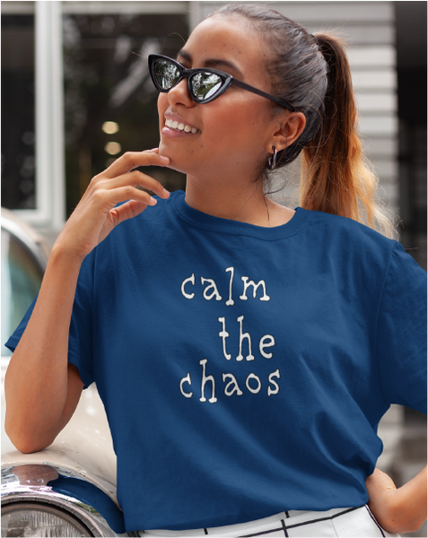 Calm The Choas Ladies' Tee