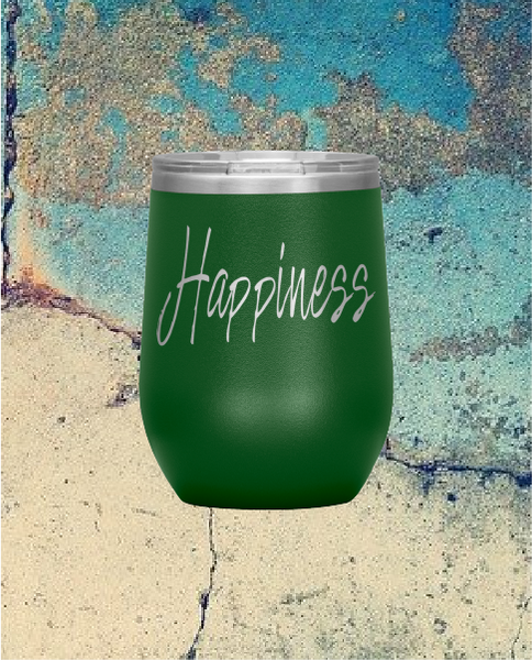 Happiness 12 oz. Wine Tumbler Buy 4 Save $10 Bucks