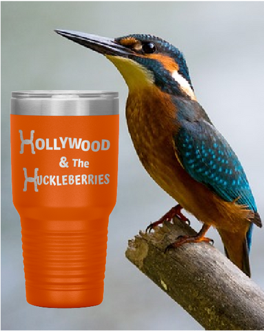 Hollywood & The Huckleberries 30 oz. Tumbler