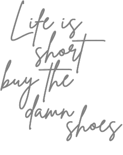 LIfe Is Short Buy The Damn Shoes Ladies' Tee