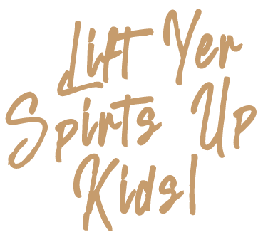Lift Yer Spirits Up Kids! Ladies' Tee