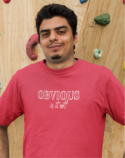 OBVIOUS Is It Not? Men's Tee