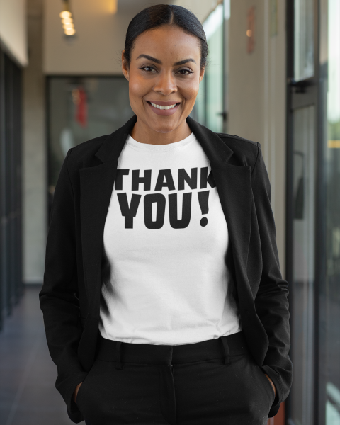 THANK YOU! Ladies Tee