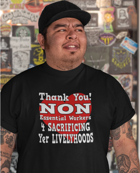 Thank You! NON Essential Workers Men's Tee