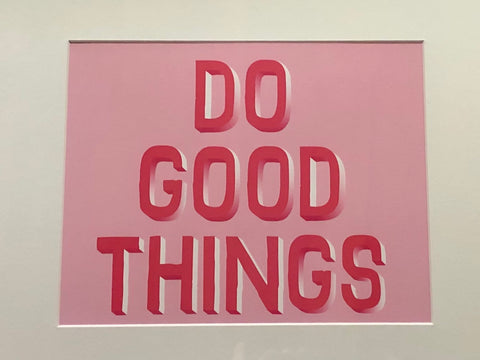 Banquet Print - Do Good Things
