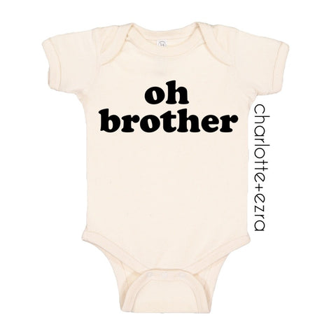 Oh Brother - Onesie or Tee