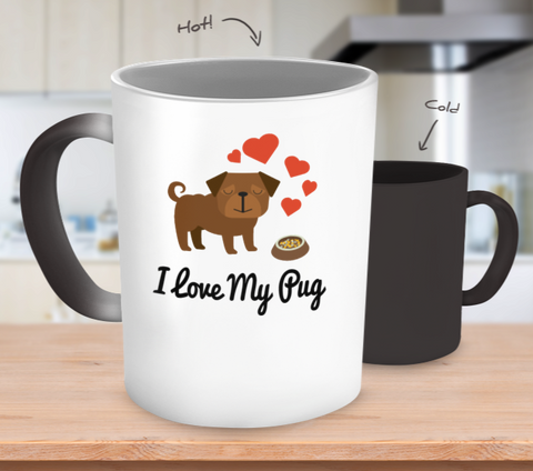 I Love My Pug Color Changing Mug