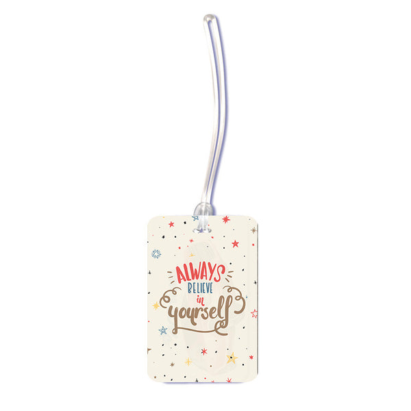 Women's Luggage Tag Believe In Yourself Luggage Tag - LoveThisStuff.com