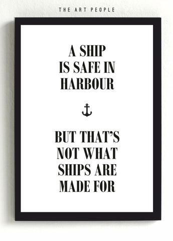 Wall Poster A SHIP IS SAFE POSTER - LoveThisStuff.com