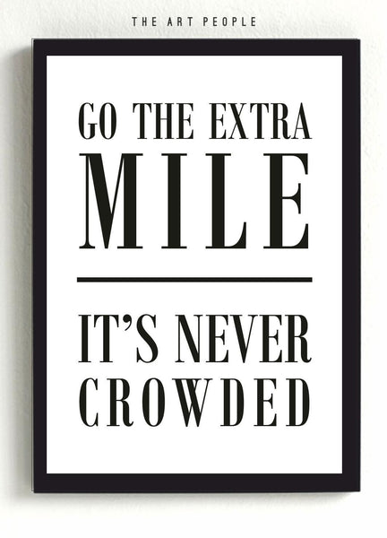 Wall Poster GO THE EXTRA MILE POSTER - LoveThisStuff.com
