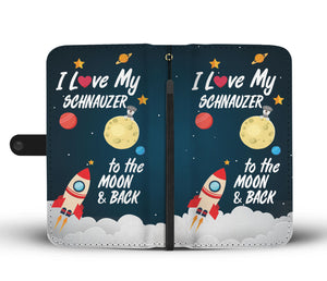 I Love My Schnauzer to the Moon & Back Wallet Case