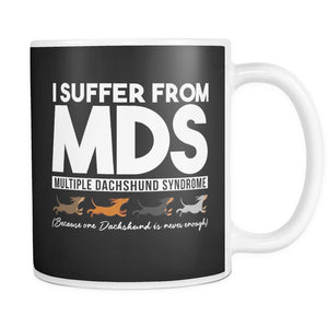 Drinkware - MDS (Multiple Dachshund Syndrome) Mug