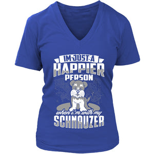 T-shirt - A Happier Person With My Schnauzer Shirt