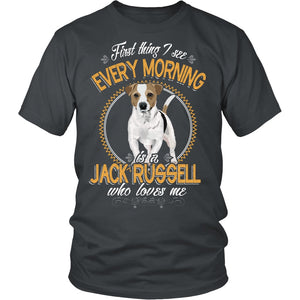 T-shirt - First Thing I See Every Morning (Jack Russell)