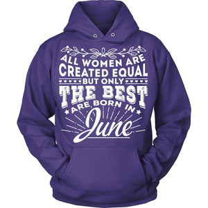 T-shirt - ONLY THE Best Born In June (Women)