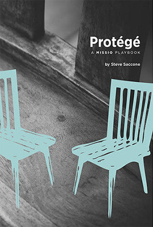 Protégé: A Missio Playbook by Steve Saccone