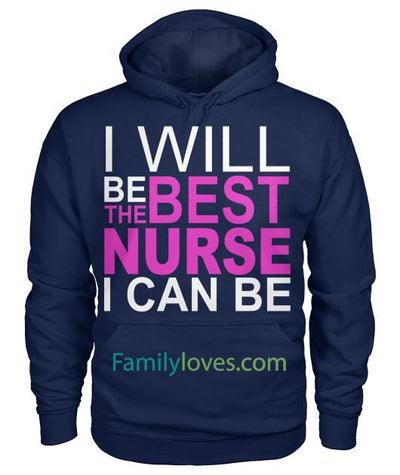 I Will Be The Best Nurse I Can Be Tshirt