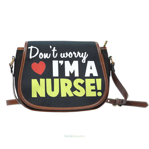 Don't worry i'm a nurse Saddle BagFamilyloves