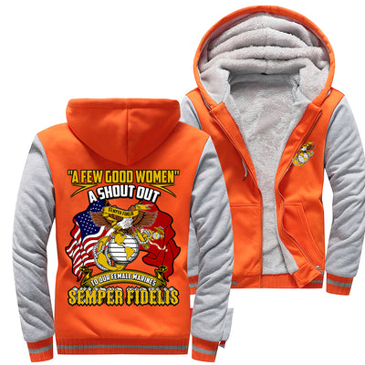 Buy A few good women, a shout out to our female Marines Semper Fidelis woman hoodie - Familyloves hoodies t-shirt jacket mug cheapest free shipping 50% off