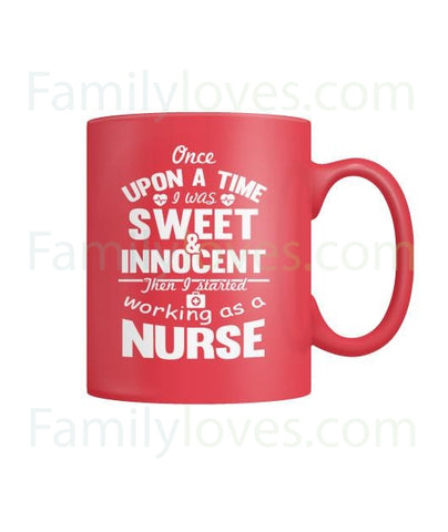 I Started Working As A Nurse Mugs