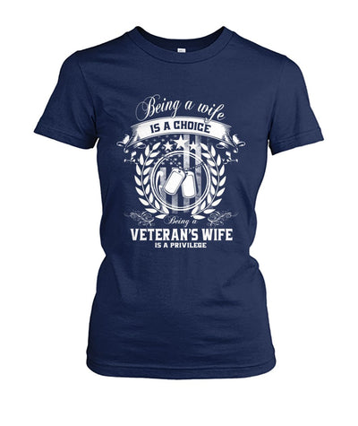Buy Being a wife is a choice veteran's wife is a Privilege women t-shirt - Familyloves hoodies t-shirt jacket mug cheapest free shipping 50% off