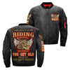 you don't quit riding because you're old you get old because you quit riding OVER PRINT JACKET