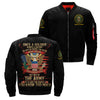 once a soldier always a soldier no matter where you go or what you do over print Bomber jacket