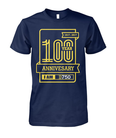 I am D 750 100th aniversary tshirt