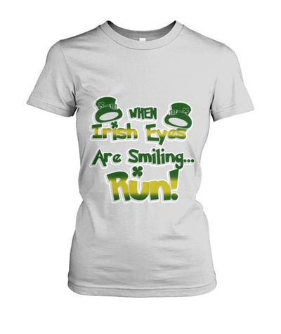 WHEN IRISH EYES ARE SMILING...RUN
