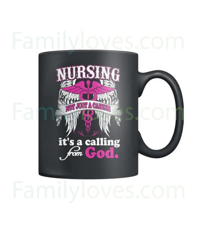 Nursing Not Just A Career Mugs