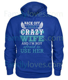 BACK OFF I HAVE A CRAZY WIFE tshirtFamilyloves