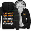 Buy I'VE GOT THE POLE SHE HAS THE BOBBERS - Familyloves hoodies t-shirt jacket mug cheapest free shipping 50% off