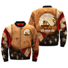 WE GOTTA GET OUTTA THIS PLACE THE NAM IF IT'S THE LAST THING WE EVER DO over print Bomber jacket
